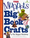 The Muppets Big Book of Crafts