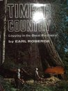 Timber Country: Logging in the Great Northwest