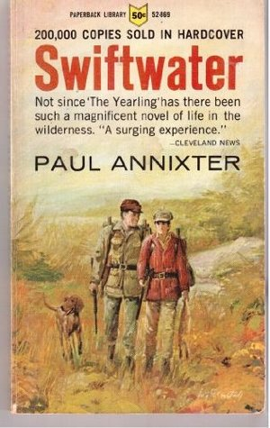 Swiftwater by Paul Annixter