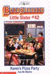 Karen's Pizza Party (Baby-Sitters Little Sister, #42)