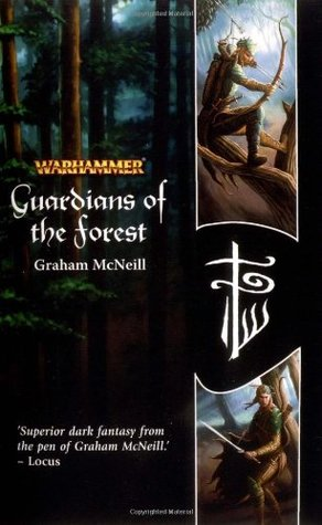 Guardians of the Forest by Graham McNeill