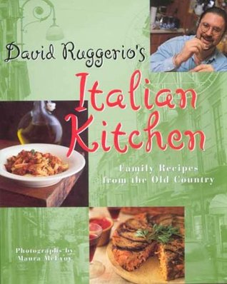 David ruggerio 39 s italian kitchen family recipes from the for Daves italian kitchen