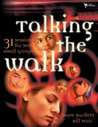 Talking the Walk (Youth Specialties)