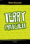 Terry Pratchett (Writers Uncovered) (Writers Uncovered)