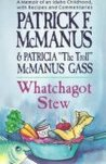 Whatchagot Stew: A Memoir of an Idaho Childhood, with Recipes and Commentaries