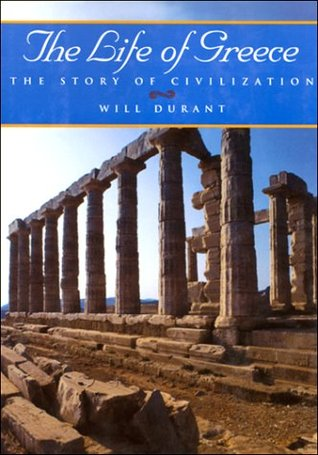 The Life of Greece by Will Durant