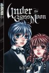 Under the Glass Moon, Vol 2
