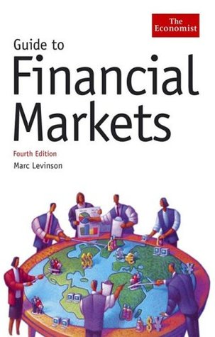 Guide to Financial Markets (The Economist)