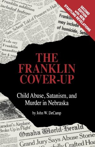 The Franklin Cover-Up by John W.  DeCamp