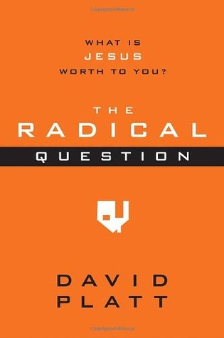 The Radical Question: What Is Jesus Worth to You? (10-Pack)