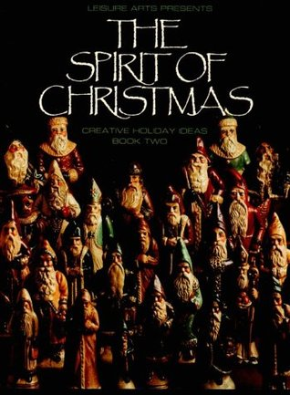The Spirit of Christmas, Book 2 by Anne Van Wagner Childs