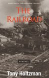 The Railroad: Book Two of Adirondack Trilogy