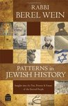 Patterns in Jewish History: Insights into the Past, Present & Future of the Eternal People