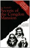 Secrets of the Congdon Mansion: The Unofficial Guide to Glensheen and the Congdon Murders