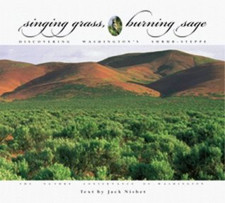 Singing Grass, Burning Sage by Jack Nisbet