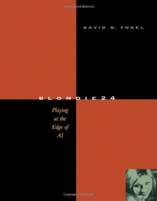 Blondie24 by David B. Fogel