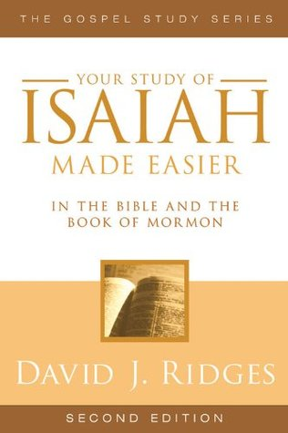 Isaiah: In the Bible and the Book of Mormon