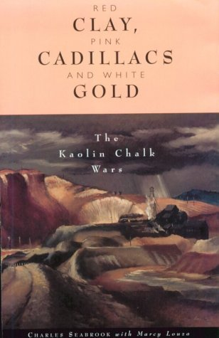 Red Clay, Pink Cadillacs and White Gold: The Kaolin Chalk Wars