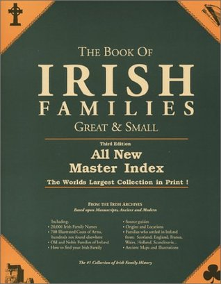 The Book of Irish Families Great and Small