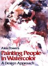 Painting People in Watercolor by Alex Powers