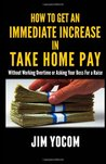 How To Get An Immmediate Increase In Take Home Pay