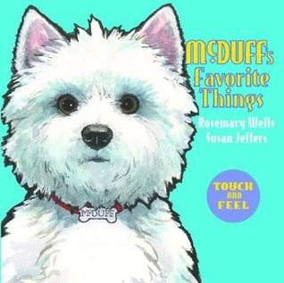 McDuff's Favorite Things: Touch and Feel
