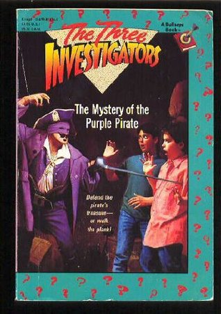 The Mystery of the Purple Pirate by William Arden