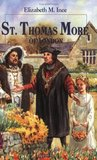 Saint Thomas More of London by Elizabeth Ince