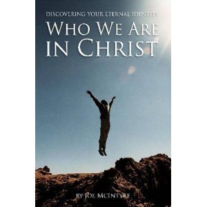 Who We Are in Christ: Discovering Your Eternal Identity