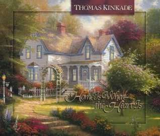 Home is Where the Heart is (Thomas Kinkade's Lighted Path Collection)