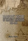 Bradford's History of Plymouth Plantation, 1606-1646: With a map and three facsimiles