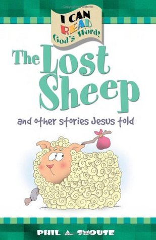 The Lost Sheep: And Other Stories Jesus Told