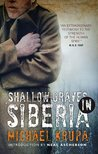 Shallow Graves in Siberia