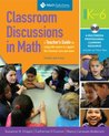 Classroom Discussions In Math: A Teacher's Guide for Using Talk Moves to Support the Common Core and More, Grades K-6: A Multimedia Professional Learning Resource