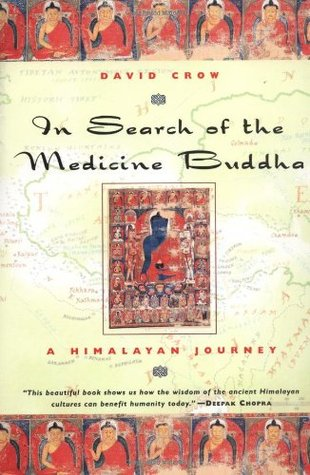 In Search of the Medicine Buddha by David Crow
