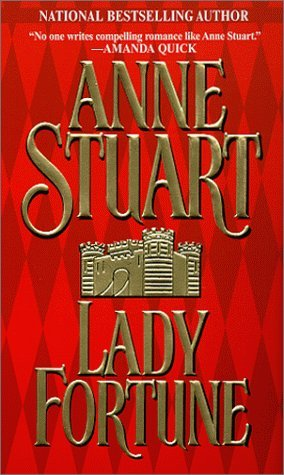 Lady Fortune by Anne Stuart