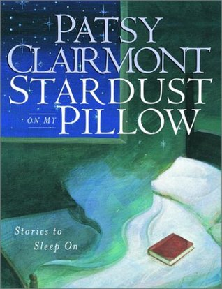 Stardust on My Pillow: Stories to Sleep On