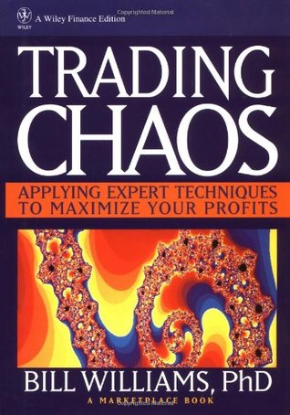 Trading Chaos: Applying Expert Techniques to Maximize Your Profits