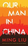Our Man in China : a novel