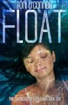 Float (The Chronicles of D.E.A.D. High, #1)
