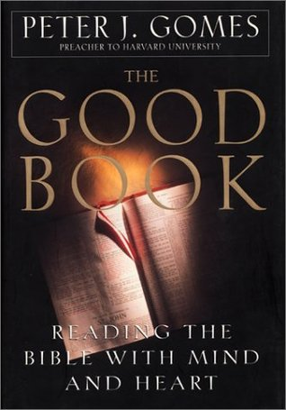 The Good Book by Peter J. Gomes