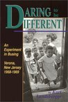 Daring to Be Different: An Experiment in Busing--Verona, New Jersey, 1968-1969