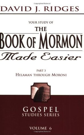 The Book of Mormon Made Easier by David J. Ridges
