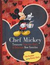 Chef Mickey: Treasures From the Vault & Delicious New Favorites
