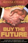 Buy the Future : Learning to Negotiate for a Future Better Than Your Present