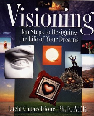 Visioning by Lucia Capacchione