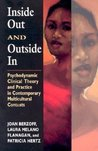 Inside Out and Outside in: Psychodynamic Clinical Theory and Practice in Contemporary Multicultural Contexts