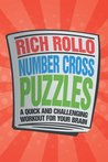 Number Cross Puzzles : A Quick and Challenging Workout for Your Brain