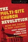 The Multi-Site Church Revolution: Being One Church in Many Locations (Leadership Network Innovation Series)