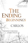 The Ending Beginnings: Carlos (The Ending, #0.1)